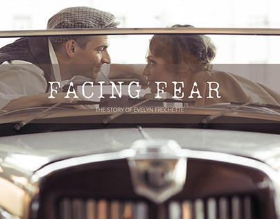 Facing Fear - The True Story of Evelyn Frechette