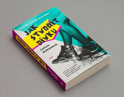 Book cover / Jak stvořit dívku