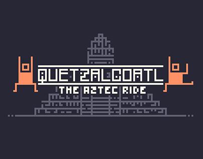 Queztalcoatl: The Aztec Ride