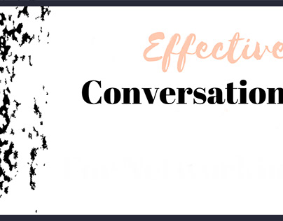 5 Easy Rules of Effective Conversation