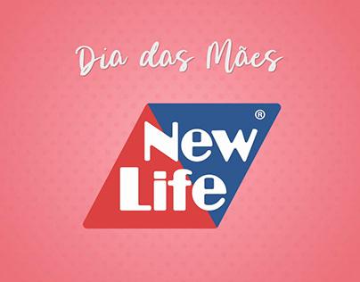 Campanha Institucional - Dia das Mães New Life