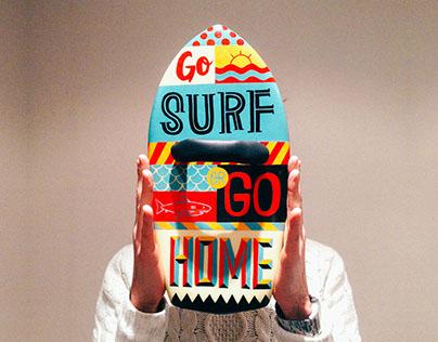 GO SURF OR GO HOME