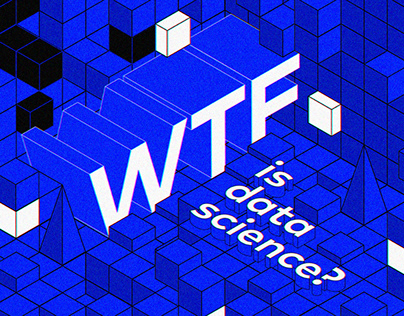WTF is Data Science?