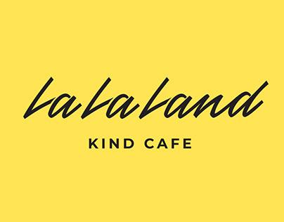 LA LA LAND KIND CAFE