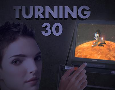 Turning 30 - A Film