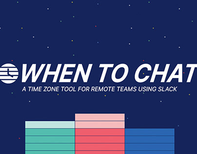 When To Chat (slack.whentochat.co)