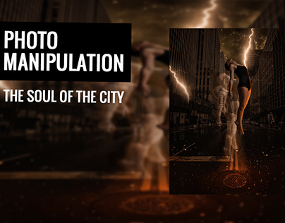 The Soul Of The City - Manipulation Tutorial