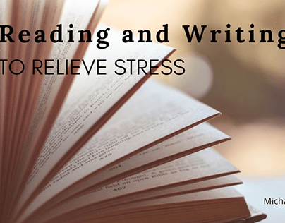 Reading and Writing to Relieve Stress