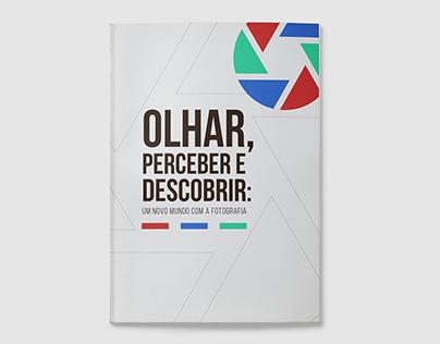 PIC - OLHAR, PERCEBER E DESCOBRIR