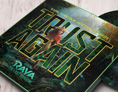 'Trust Again' Disney's Raya & The Last Dragon cover art