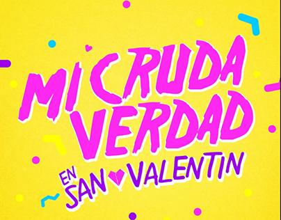 Act II & San Valentín