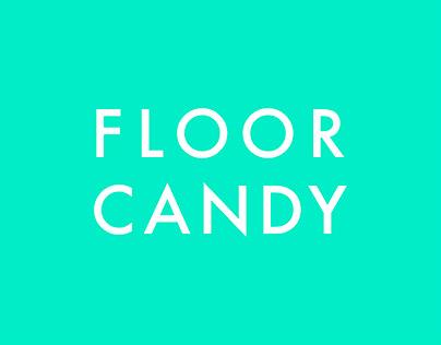 Floor Candy