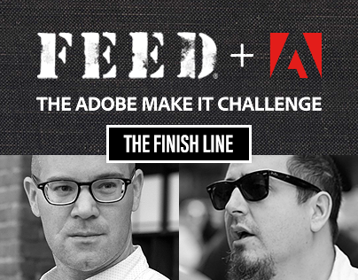 FEED+ADOBE – THE MAKE IT CHALLENGE