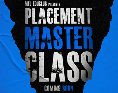 Placement Master Class Poster For MFL.