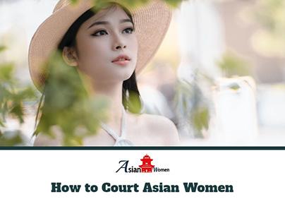 How to Court Asian Women