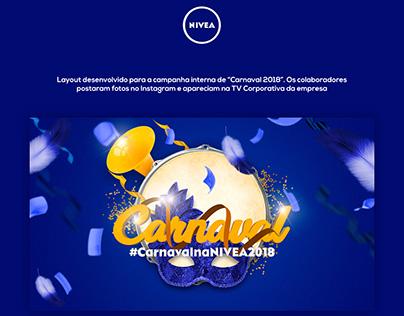 "Campanha Interna Nivea ""Carnaval 2018"""