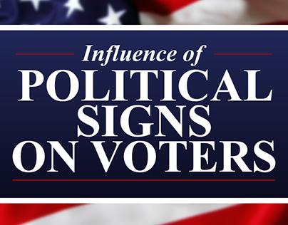 Political Influence Infographics - Signs.com