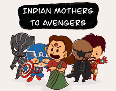 INDIAN MOTHERS TO AVENGERS COMICS
