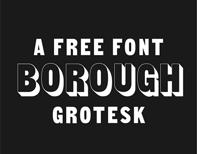 Borough Grotesk | Free Typeface
