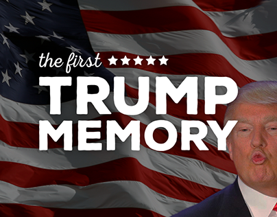 The first Trump Memory
