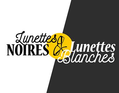 Lunettes Noires et Lunettes Blanches