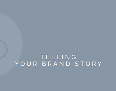 Telling Your Brand Story: Case Study