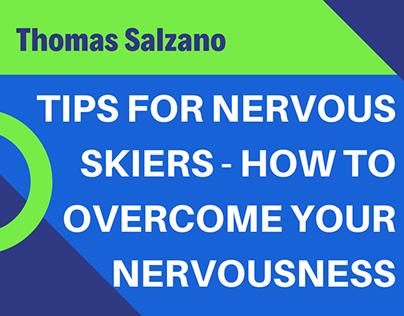 Thomas Salzano - Tips for Nervous Skiers