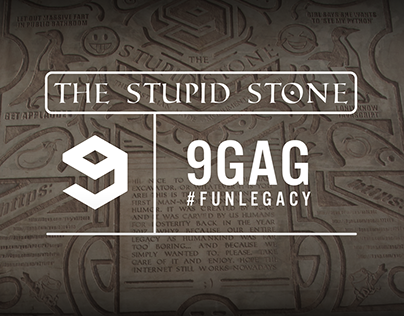 THE·STUPID·STONE / 9GAG #FunLegacy