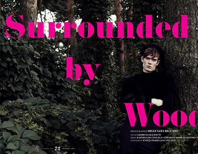 """Surrounded by woods"" editorial for OBVIOUS mag"