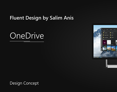 Fluent Design by Salim Anis (Part 2): OneDrive