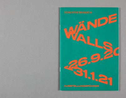 WÄNDE   WALLS – Ausstellungsführer [Exhibition Guide]