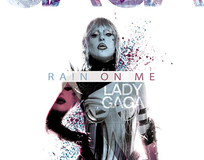 #LadyGagaxAdobe - Póster RAIN ON ME