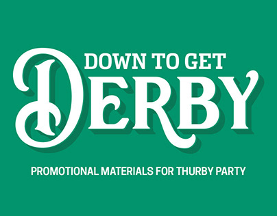 Down to Get Derby Promos