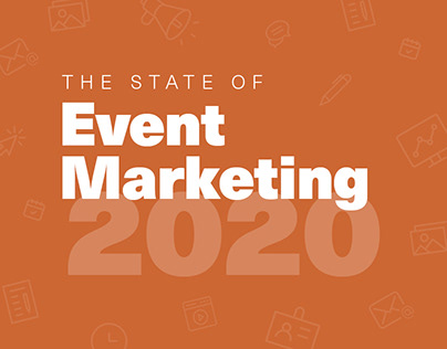 The State of Event Marketing 2020