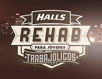 HALLS / Halls Rehab