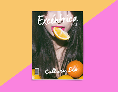EXCENTRICA - Fashion Magazine
