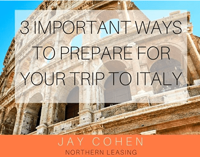 3 Important Ways To Prepare For Your Trip To Italy
