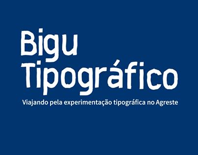 Bigu Tipográfico