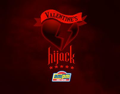 Valentines Hijack - AMPM