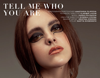 TELL ME WHO YOU ARE || ASSURE MAGAZINE