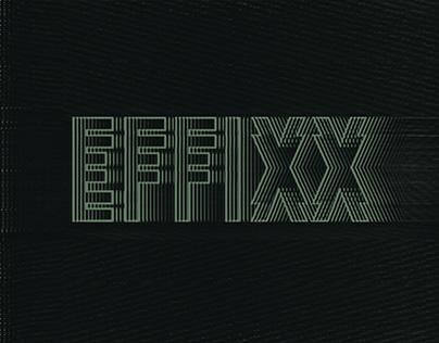 EFFIXX - Reel 2017