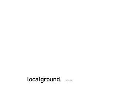 localground | HOUSES