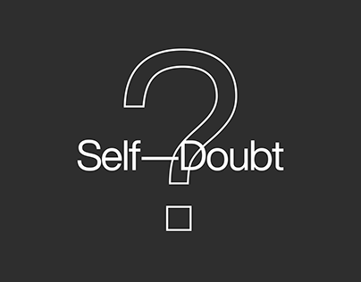 Self–Doubt (Typographic Posters)