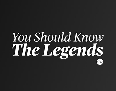 You Should Know The Legends