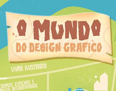 O Mundo do Design Gráfico | Livro Ilustrado