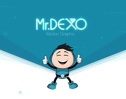 Mr. Dexo Motion Graphic Video