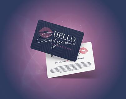 Hello Gorgeous Custom Loyalty Program Launch