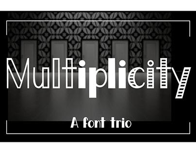 Multiplicity - A font trio