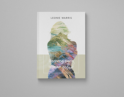 Book Design | Leonie Warris - Domme pech is puur geluk