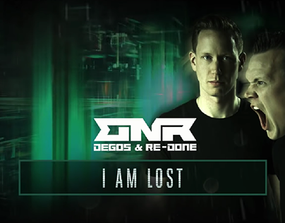 DEGOS & RE-DONE - I AM LOST / VIDEOCLIP